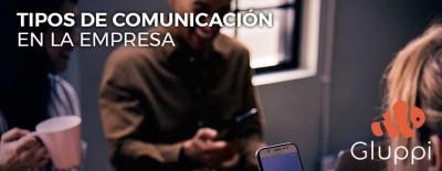 Tipos de comunicacion en la empresa